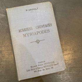 Acariens crustacés myriapodes par P.Groult 1887: Livre ancien Maison Emile Deyrolle