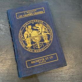 Les Grandes Chasses - 1877: Library of Wonders-Hachette XIXth century