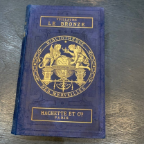 Le Bronze - 1890: Library of Wonders-Hachette XIXth century
