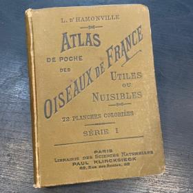 Atlas de poche: Oiseaux De France Utiles et Nuisibles - 1898