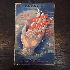 """Palmistry old book: """"Dans votre main"""" 1940/41"""