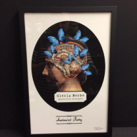 "Frame: Art print ""Anatomical Poetry "" by Mike Sajnoski - 2018. Gloria Morbo"
