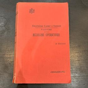 Livre ancien: Médecine opératoire traitant des amputations - 1930